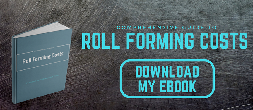 Roll forming cost guide